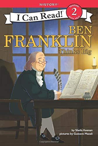Ben Franklin Thinks Big (I Can Read Level 2)