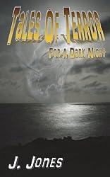 Tales of Terror for a Dark Night by J. Jones (2013-05-17)