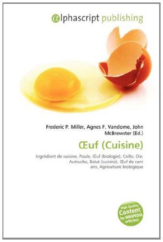 Œuf (Cuisine): Ingrédient de cuisine, Poule, Œuf (biologie), Caille, Oie, Autruche, Balut (cuisine), Œuf de cent ans, Agriculture biologique