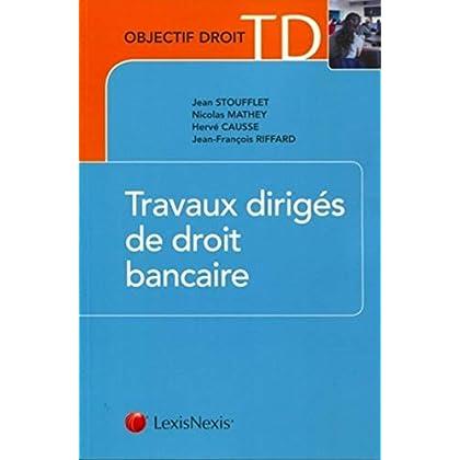 Travaux dirigés de droit bancaire