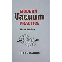 Modern Vacuum Practice by Nigel Harris (2007-05-03)