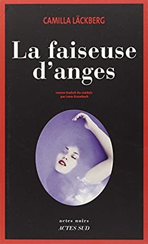 FAISEUSE D'ANGES (LA) by CAMILLA L?CKBERG