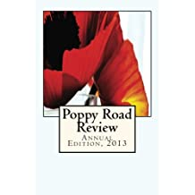 Poppy Road Review: Annual Edition, 2013
