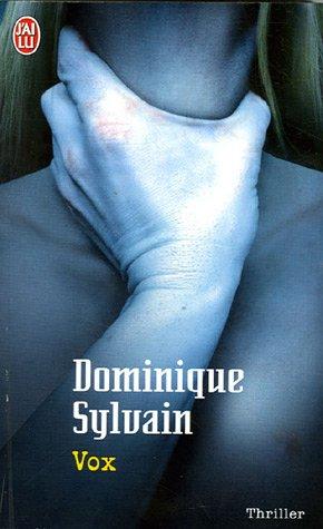 Vox par Dominique Sylvain