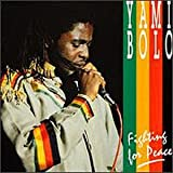 Songtexte von Yami Bolo - Fighting for Peace