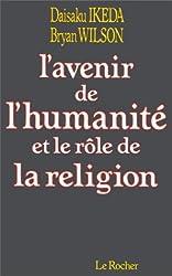 L'Avenir de l'humanité et le rôle de la religion