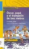 Oscar, papa y el trampolin de tres metros