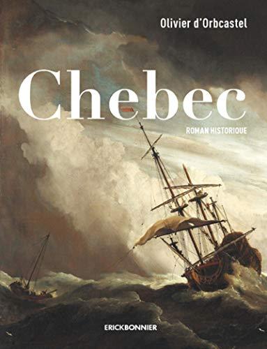 Chebec par Olivier d' Orbcastel