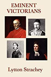 Eminent Victorians by Lytton Strachey (2009-06-17)