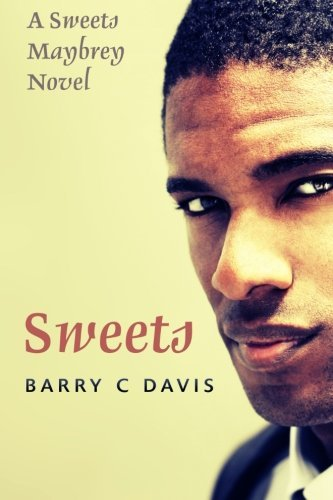 Sweets (Sweets Maybrey) (Volume 1) by Barry C Davis (2009-03-10)