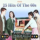 25 Hits of the 60's (1960s, Sixties)