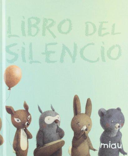 Libro del silencio (Miau (jaguar))