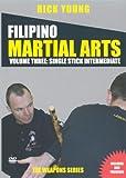 Filipinio Martial Arts: Single Stick intermediate [DVD] [2007]