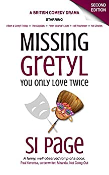 Missing Gretyl: You Only Love Twice (comedy drama) by [Page, Si]