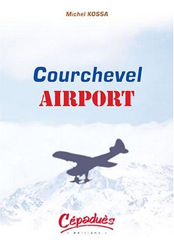 Courchevel Airport par Michel Kossa