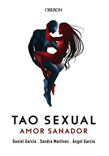 Tao sexual. Amor sanador (Libros Singulares)