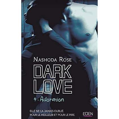Dark Love T4: Adoration