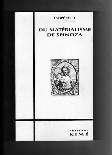 Du matérialisme de Spinoza par André Tosel
