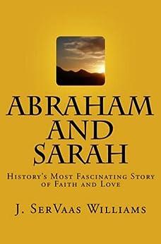 ABRAHAM AND SARAH (English Edition) par [Williams, J. SerVaas]