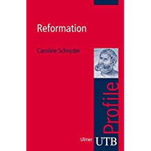 Reformation (utb Profile, Band 3022)