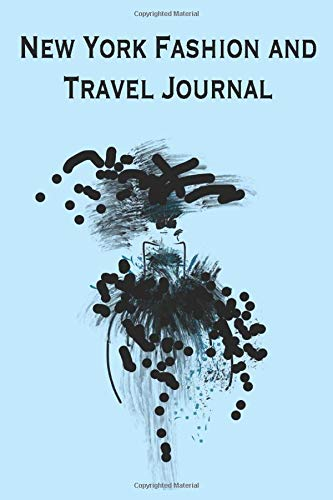 New York Fashion and Travel Journal: This fabulous chic little journal has been created for you to record all your shopping and sightseeing ... useful dot grid for sketching and writing.
