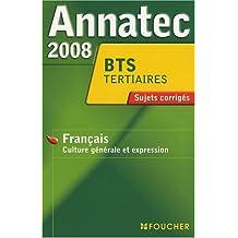 ANNATEC 2008 BTS FRANCAIS (Ancienne édition)