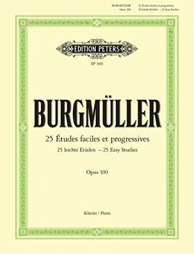 25 Etudes faciles Opus 100 --- Piano par Burgmuller Friedrich