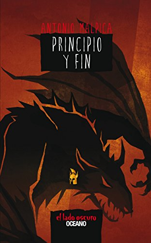 Principio y fin (El libro de los héores) por Antonio Malpica