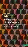 Le Hasard et la Nécessité - Seuil - 01/10/1973