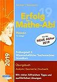 Erfolg im Mathe-Abi 2019 Hessen Grundkurs Prüfungsteil 2: Wissenschaftlicher Taschenrechner