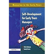 [Self Development for Early Years Managers] (By: Sandy Green) [published: September, 2004]