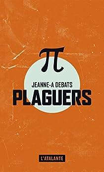 Plaguers par [Debats, Jeanne-A]