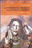 Image de La conoscenza segreta degli indiani d'America