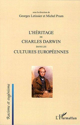 Héritage de Charles Darwin Dans les Cultures Europeennes de Aurélie Godet (27 avril 2011) Broché