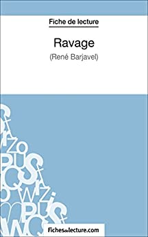 Ravage de René Barjavel (Fiche de lecture): Analyse complète de l'oeuvre