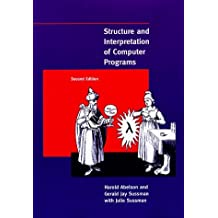 Structure and Interpretation of Computer Programs (Second Edition) by Harold Abelson (1996-08-06)