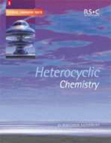 Heterocyclic Chemistry (Tutorial Chemistry Texts)