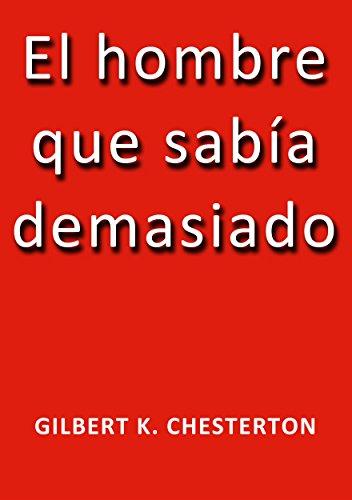 El hombre que sabia demasiado por G.K. Chesterton