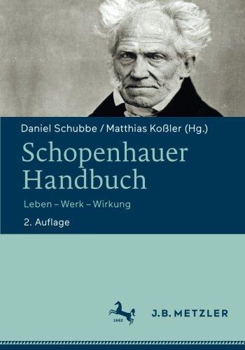 Schopenhauer-Handbuch: Leben - Werk - Wirkung