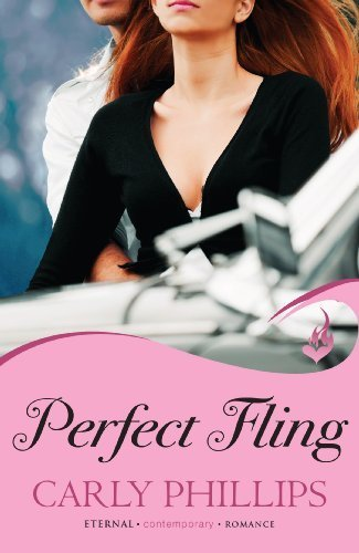 Perfect Fling: Serendipity's Finest Book 2 (Eternal Romance) by Phillips, Carly (2013) Paperback