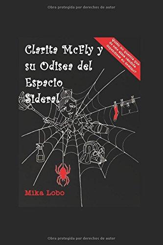Clarita McFly y su Odisea del Espacio Sideral
