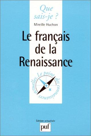 Le Franais de la Renaissance