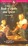 The Wordsworth Book of Herbs, Spices and Condiments (Wordsworth Reference)