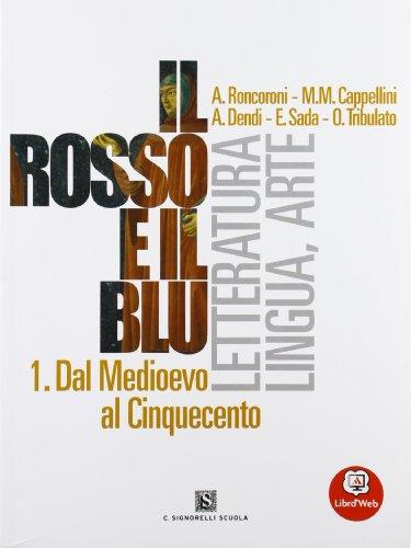 Il rosso e il blu. Con antologia della Divina Commedia-Prova INVALSI italiano. Per le Scuole superiori. Con espansione online: 1