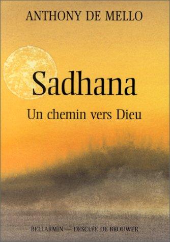 Sadhana : Un chemin vers Dieu