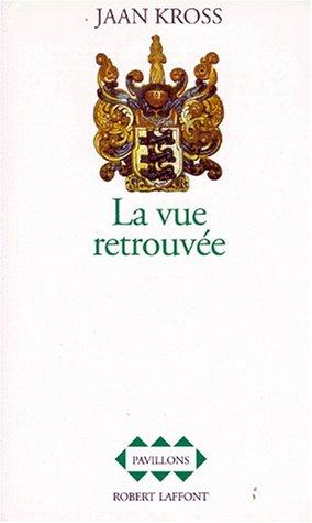 VUE RETROUVEE par JAAN KROSS