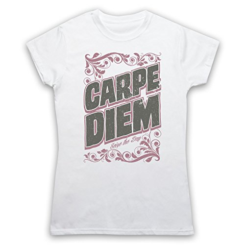 Carpe Diem Seize The Day Damen T-Shirt Weis