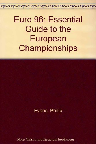 Euro 96 : the essential guide to the European Championships