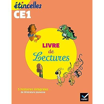 Etincelles - Français CE1 Ed. 2019 - Livre de lectures de l'élève