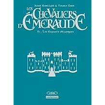 Les Chevaliers d'Emeraude, Tome 1 : Les Enfants Magiques : Edition luxe